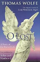 O lost : a story of the buried life