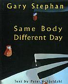 Same body, different day