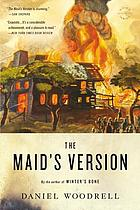 The Maid's Version : a novel