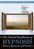 The Oxford handbook of hypnosis : theory, research and practice