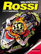 Valentino Rossi : motogenius