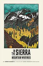 In the Sierra : mountain writings