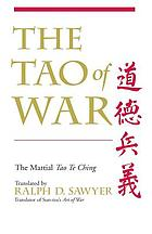 The Tao of war : the martial Tao te ching