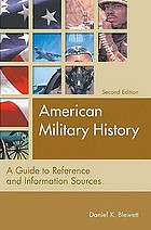American military history : a guide to reference and information sources