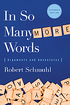In so many more words : arguments and adventures