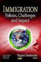 Immigration : policies, challenges and impact