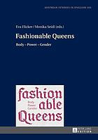Fashionable queens : body-power-gender