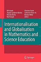 Internationalisation and Globalisation in Mathematics and Science Education.