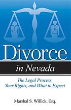 Divorce in Nevada : the legal process, your rights, and what to expect
