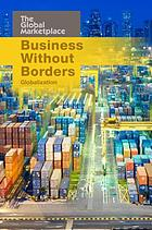 Business without borders : globalization