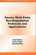 Secure multi-party non-repudiation protocols and applications