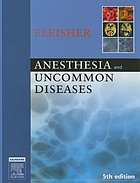 Anesthesia and uncommon diseases.