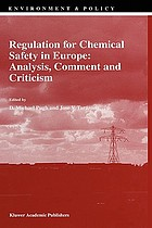 Regulation for chemical safety in Europe : analysis, comment, and criticism