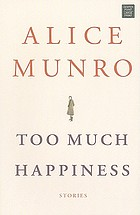 Too much happiness : stories