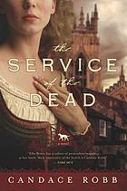 The service of the dead : a Kate Clifford mystery