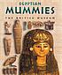Egyptian mummies : people from the past by  Delia Pemberton