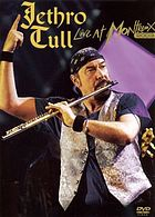 Jethro Tull : live at Montreux 2003.