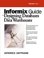 Informix guide to designing databases and data warehouses.