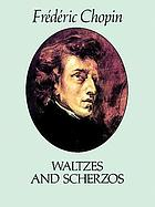Waltzes ; and, Scherzos