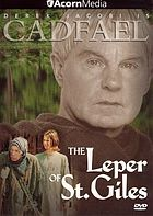 Cadfael. The leper of St. Giles