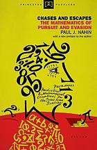 Chases and escapes : the mathematics of pursuit and evasion
