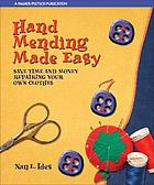 Hand mending made easy : save time and money repairing your own clothes