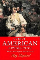 The first American revolution : before Lexington and Concord