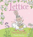 Lettice the flower girl