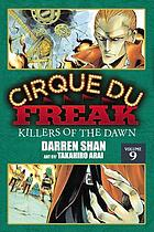 Cirque du freak. Vol. 9, Killers of the dawn