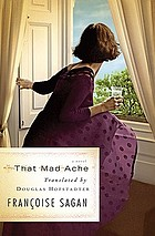 That mad ache : a novel