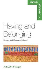 Having and belonging : homes and museums in Israel