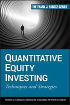 Quantitative equity investing : techniques and strategies