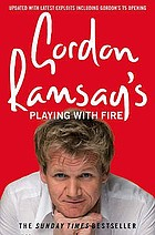 Gordon Ramsay's playing with fire.