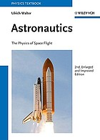 Astronautics : the physics of space flight