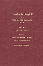 The Frederick Douglass papers. Series two, Autobiographical writings