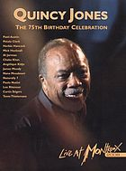 Quincy Jones : the 75th birthday celebration, live at Montreux 2008