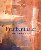 Frankenthaler : the woodcuts