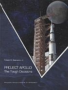 Project Apollo : the tough decisions