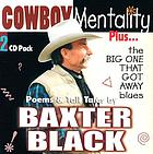 Cowboy mentality : plus The big one that got away blues ; poems & tall tales