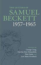 The letters of Samuel Beckett. Volume 3, 1957-1965