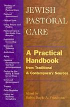 Jewish pastoral care = [Hatlaṿut ruḥanit] : a practical handbook from traditional and contemporary sources