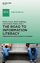 Information Literacy : Librarians as facilitators of learning.