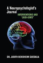 A Neuropsychologist's Journal : interventions and
