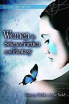 Women in science fiction and fantasy Vol. 2 Entries