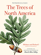 The trees of North America : Michaux and Redouté's American masterpiece