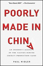 Poorly made in China : an insider's account of the tactics behind China's production game
