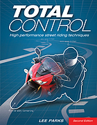 Total control : high-performance street riding techniques