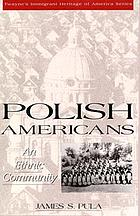 Polish Americans : an ethnic community