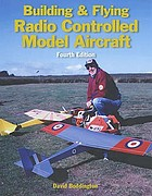 Building & flying radio controlled model aircraft