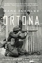 Ortona : Canada's epic World War II battle